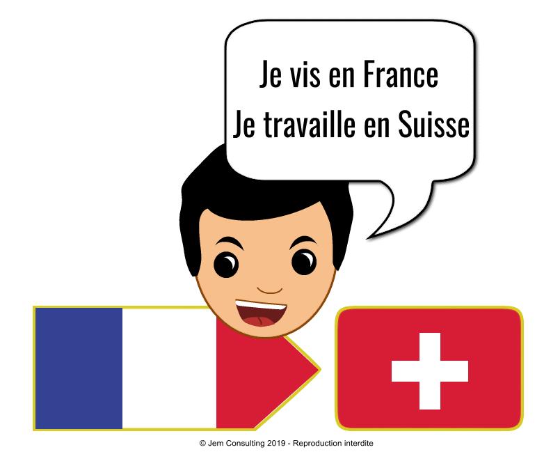 J'habite en France et je travaille en Suisse