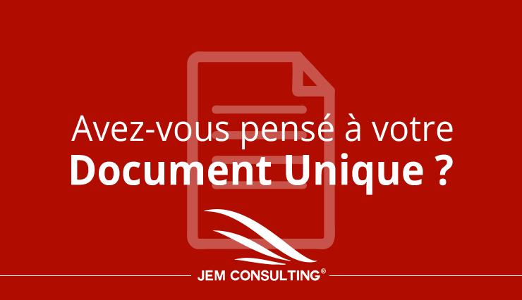 Avez-vous pensé au document unique ?