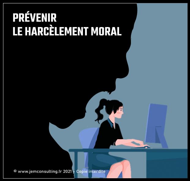 Prévention du harcèlement moral au travail