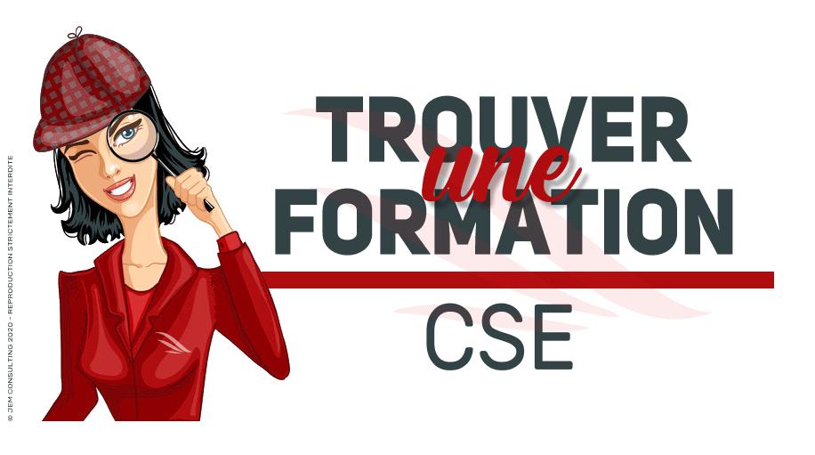 Trouver une formation CSE